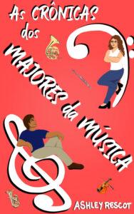 Book Cover: As Crônicas dos Maiores da Música: Edição Completa