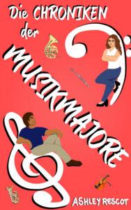 Book Cover: Die Chroniken der Musikmajore: Die komplette Ausgabe