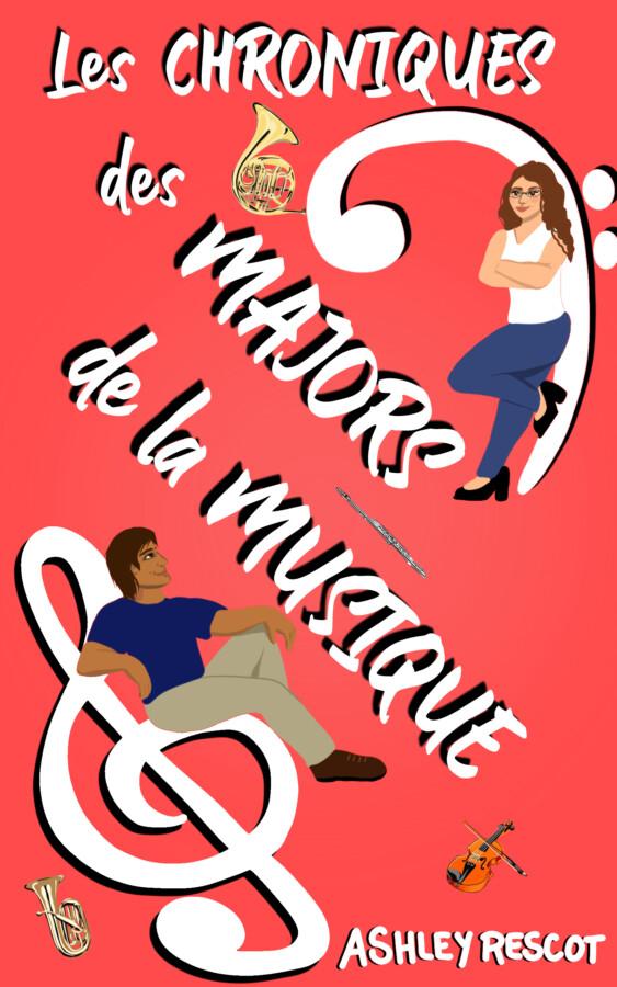 Book Cover: Les Chroniques des Majors de la Musique: L'édition complète