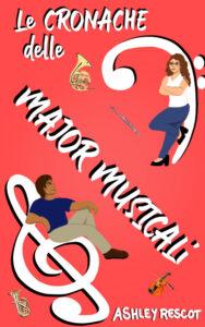 Book Cover: Le Cronache delle Major Musicali: L'edizione completa